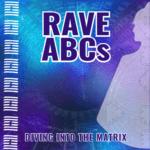 Rave ABC's Program Overview