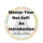 Coaching by Design – Master Your Not-Self